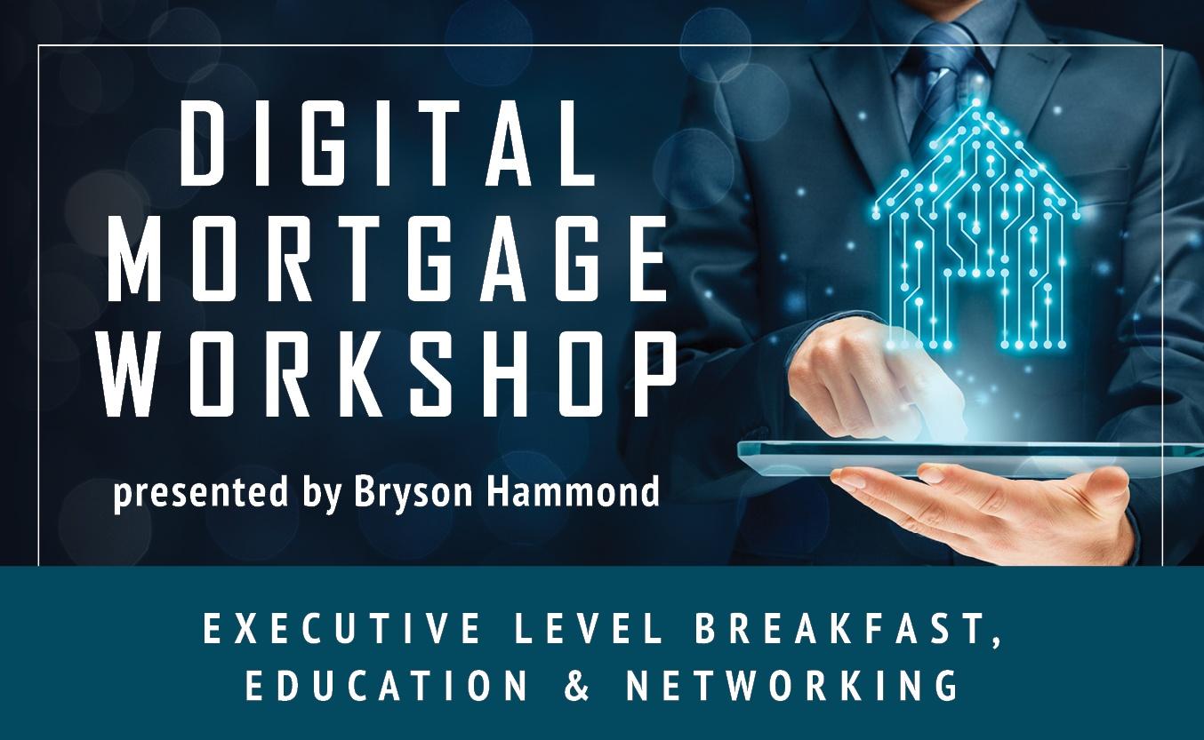 Digital Mortgage Workshop