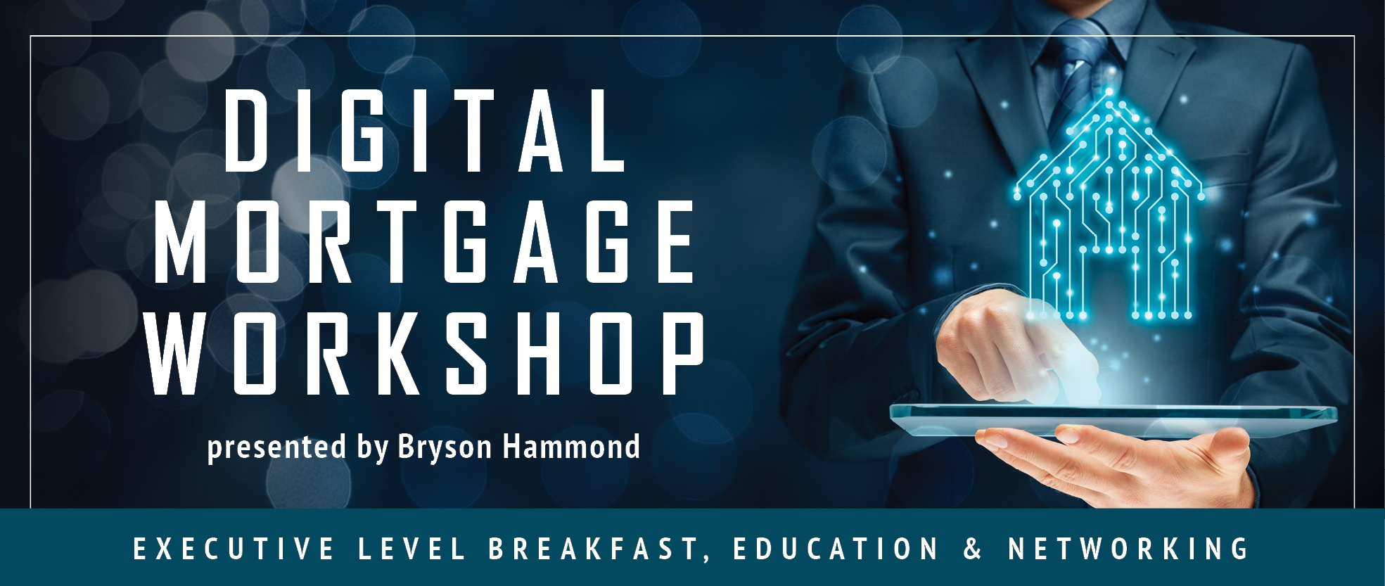 Digital Mortgage Workshop