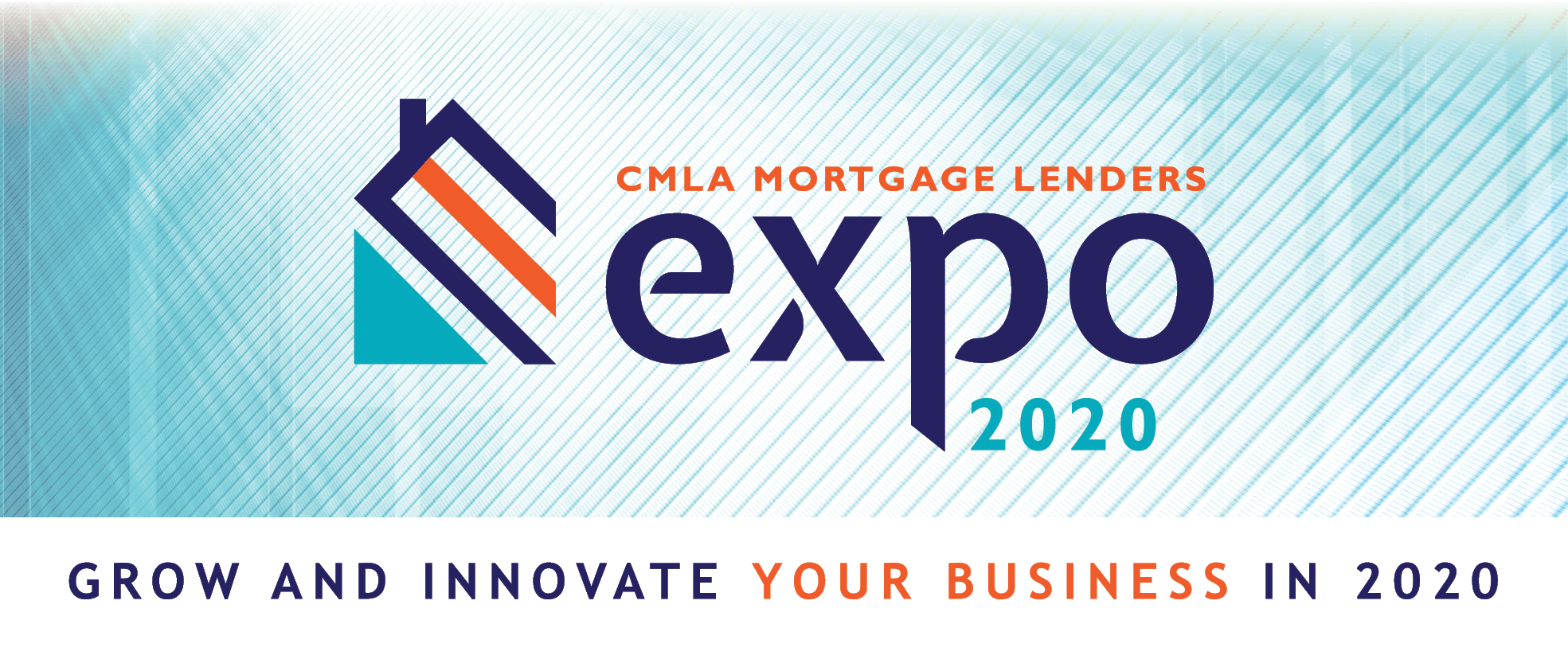 2020 CMLA Mortgage Lenders Expo Save the Date